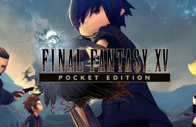 Final Fantasy XV Pocket Edition para Android e iOS